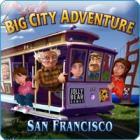 Big City Adventure San Francisco