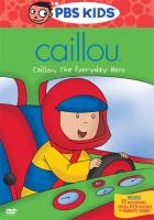 Caillou the Everyday Hero