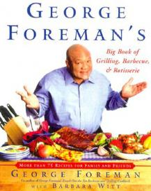 George Foreman Big Book Grilling Barbecue eBook